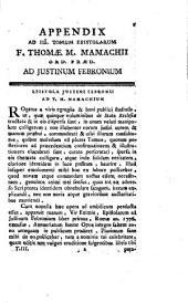 Fr. T. M. Mamachii de litteris ad se a Febronio [i.e. J. N. von Hontheim] missis ... epistola. (Appendix ad III. tomum epistolarum T. M. M. ad J. Febronium.).