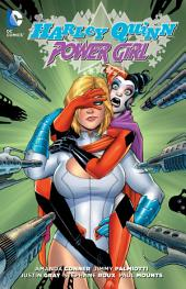Harley Quinn and Power Girl: Issues 1-6