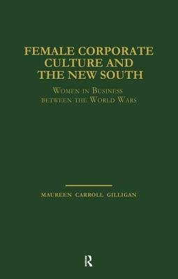 Female Corporate Culture and the New South