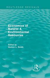 Economics of Natural & Environmental Resources (Routledge Revivals)