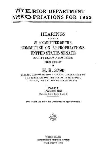 Interior Department Appropriations for 1952  Hearings Before     82 1  on H R  3790 PDF