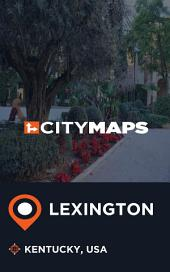 City Maps Lexington Kentucky, USA