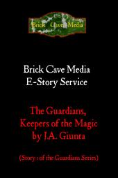 The Guardians, Keepers of the Magic (The Knights of Virtue Part I)