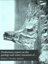 Preliminary Report on the Geology and Water Resources of Nebraska West of the One Hundred and Third Meridian