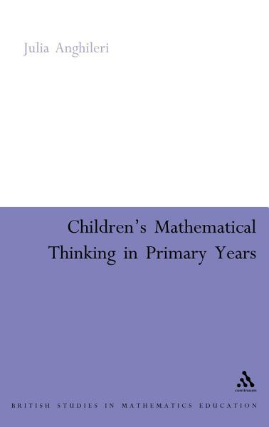 Children s Mathematical Thinking in Primary Years