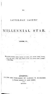 The Latter-Day Saints' Millennial Star: Volume 15