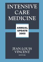 Intensive Care Medicine: Annual Update 2003
