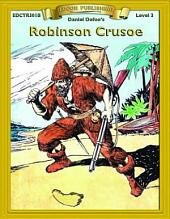 Robinson Crusoe: Easy to Read Classics