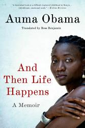 And Then Life Happens PDF