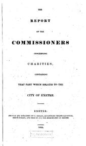 Report; Containing that Part which Relates to the City of Exeter