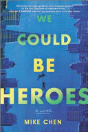 Download We Could Be Heroes Book
