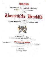 Handbuch der theoretischen und praktischen Heraldik     PDF