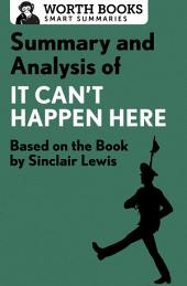 Summary and Analysis of It Can't Happen Here: Based on the Book by Sinclair Lewis