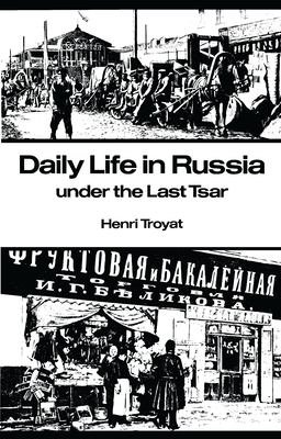 Daily Life in Russia Under the Last Tsar PDF