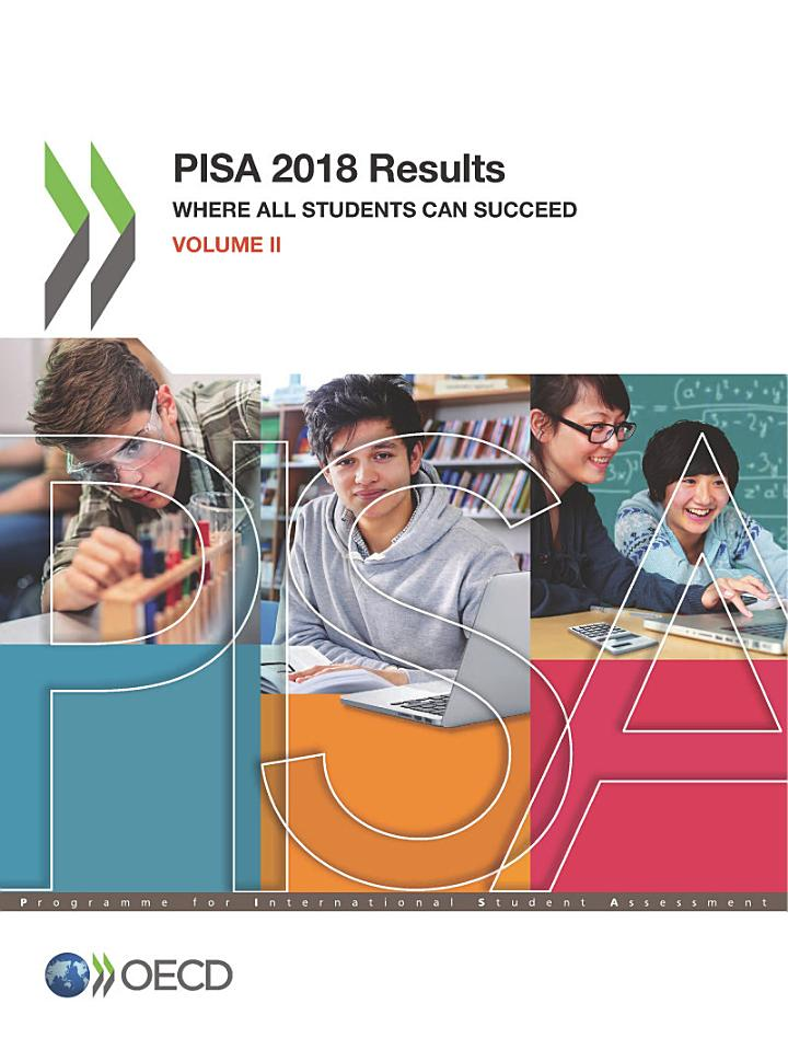 PISA 2018 Results (Volume II) Where All Students Can Succeed