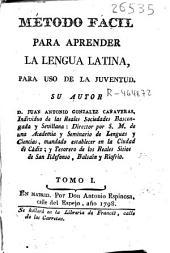 Método facil para aprender la lengua latina para uso de la juventud