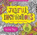 Joyful Inspirations Artist s Coloring Book  31 Stress Relieving Designs