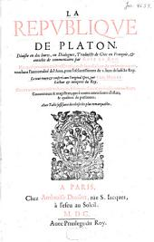 La République de Platon: divisée en dix livres , ou Dialogues