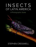Insects of Latin America  A Photographic Guide PDF