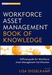 Workforce Asset Management Book Of Knowledge Book PDF