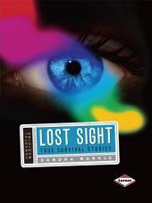 Lost Sight: True Survival Stories