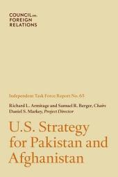 U.S. Strategy for Pakistan and Afghanistan