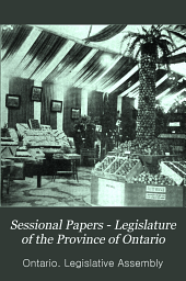 Sessional Papers - Legislature of the Province of Ontario: Volume 8