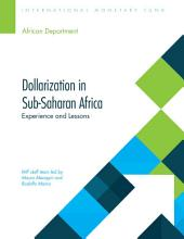 Dollarization in Sub-Saharan Africa: Experiences and Lessons