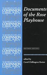 Documents Of The Rose Playhouse Book PDF