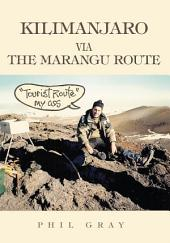 """Kilimanjaro via the Marangu Route: """"Tourist Route"""" My Ass"""