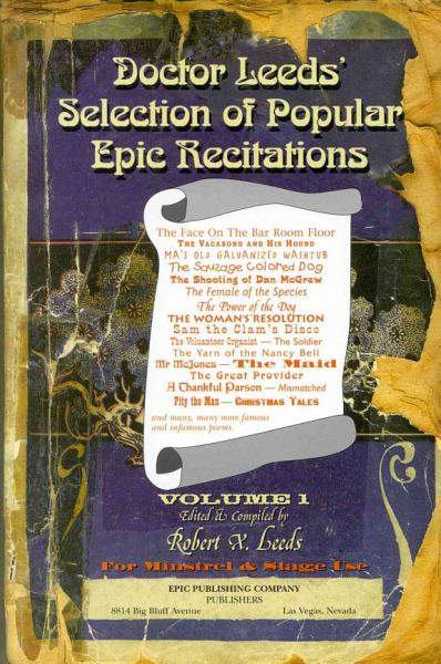 Doctor Leeds  Selection of Popular Epic Recitations for Minstrel and Stage Use