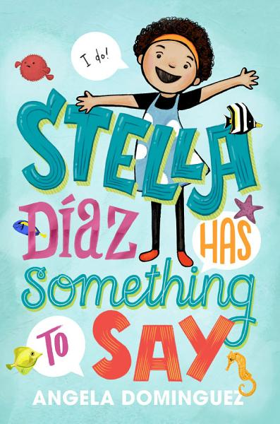 Download Stella D  az Has Something to Say Book
