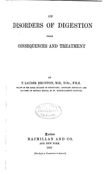 Download On Disorders of Digestion  Their Consequences and Treatment Book