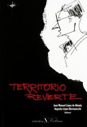 Territorio Reverte: Ensayos sobre la obra de Arturo Pérez-Reverte