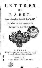 LETTRES DE BABET.: TOME TROISÉME, Volume3