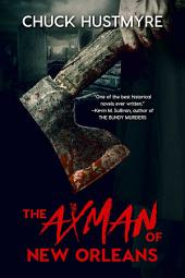 The Axman of New Orleans