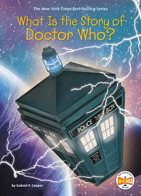 What Is the Story of Doctor Who