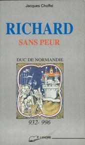 Richard sans Peur, duc de Normandie (932-996)
