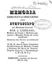 Memoria sobre nuevas aplicaciones del stetoscopo del profesor Laennec