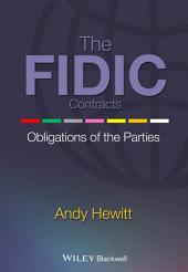 The FIDIC Contracts: Obligations of the Parties