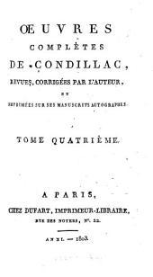 Œuvres complètes de Condillac: Volumes4à5