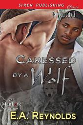 Caressed by a Wolf [Peyton City 3]