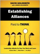 Establishing Alliances: Paid to Think