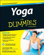 Yoga For Dummies: Edition 3