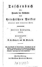 Taschenbuch für Freunde der Geschichte des griechischen Volkes älterer und neuerer Zeit