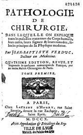 Pathologie de chirurgie... par Jean-Baptiste Verduc,...