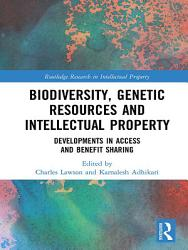 Biodiversity Genetic Resources And Intellectual Property Book PDF