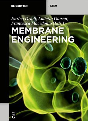 Membrane Engineering