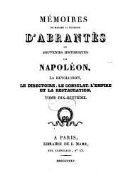 Mémoires de Madame la Duchesse D'Abrantès, ou souvenirs historiques sur Napoléon, la Révolution, le Directoire, le Consulat, l'Empire et la Restauration: 18