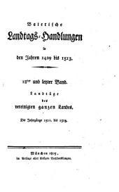 Baierische Landtags-Handlungen in den Jahren 1429 bis 1513: Landtäge des vereinigten ganzen Landes. 18